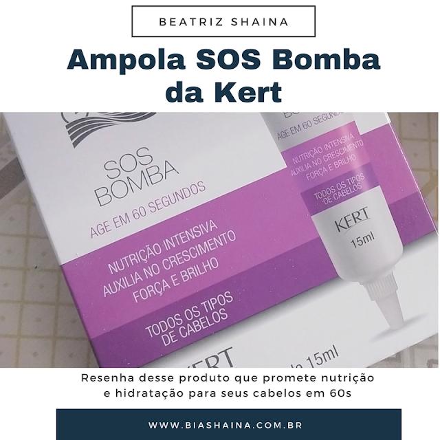 Beleza, resenhas, resenhas de produtos, Resenha Ampola SOS Bomba da Kert, dicas de beleza, Cronograma Capilar,
