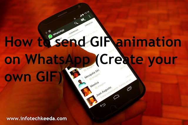 How to send GIF animation on WhatsApp (Create your own GIF) 2