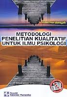 Judul Buku : Metodologi Penelitian Kualitatif Untuk Ilmu Psikologi Pengarang : Haris Herdiansyah Penerbit : Salemba Humanika