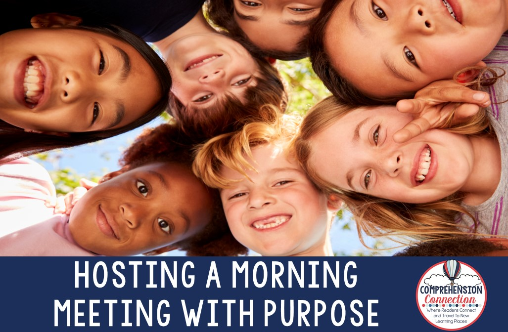 Morning meetings or class meetings are a special time for you and your students. This post includes tips for giving those meetings purpose and meaning. Check out this post for ideas and a special free resource.