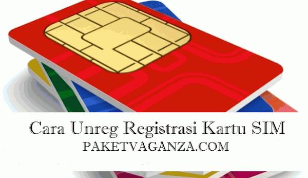 Cara Unreg Registrasi Kartu Telkomsel, Indosat, Tri, XL,Axis dan Smartfren