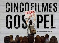 5 Filmes Gospel