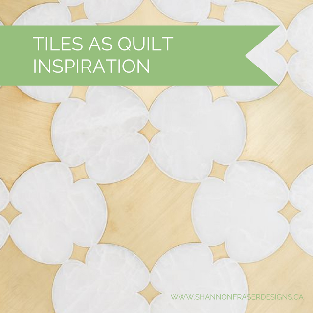 Tiles As Quilt Inspiration | Shannon Fraser Designs | Interior Design | Modern Quilting |