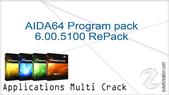AIDA64 Program pack 6.00.5100 RePack    |  59.8 MB