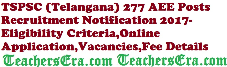 TSPSC 277 AEE Posts Recruitment Notification 2017 in RWSS Department