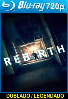 Assistir Rebirth Dublado