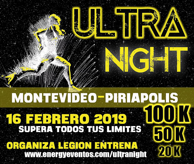 100k 50k 20k Ultra Night Montevideo a Piriápolis (16/feb/2019)