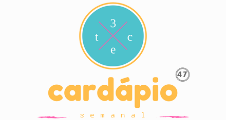 Cardápio Semanal 47