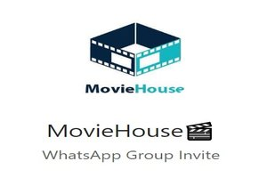Movie House WhatsApp Group Link Of 2018