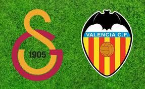 Galatasaray - Valencia Canli Maç İzle 21 Temmuz 2018