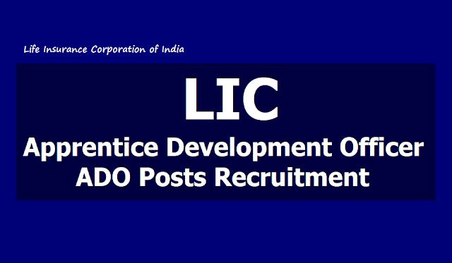 LIC ADO Posts Recruitment 2019, Apply Online till June 9 to fill up Apprentice Development Officers