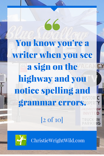 You know you're a writer when... || spelling and grammar errors, writing humor, christiewrightwild.com