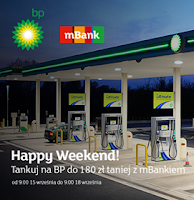 Happy Weekend BP mBank zwroty 180 zł