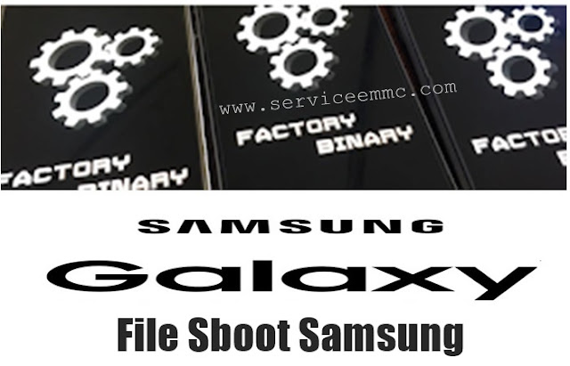 Collection File Sboot Samsung Galaxy New Update
