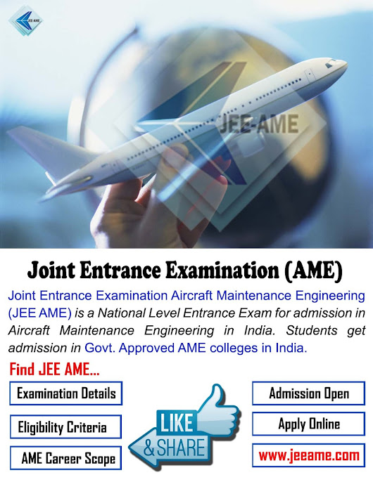 JEE AME Admission Open for Aircraft Maintenance Engineering 2018 - 2019 | www.jeeame.com