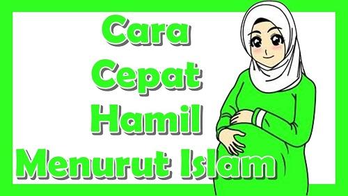 Tips dan Cara Mudah Hamil Menurut Islam