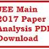 JEE Main 2017 Paper Analysis PDF Download