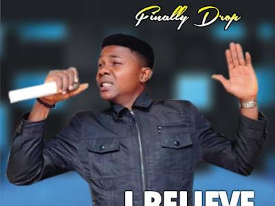 (Gospel) Kevo – I Believe In Jesus