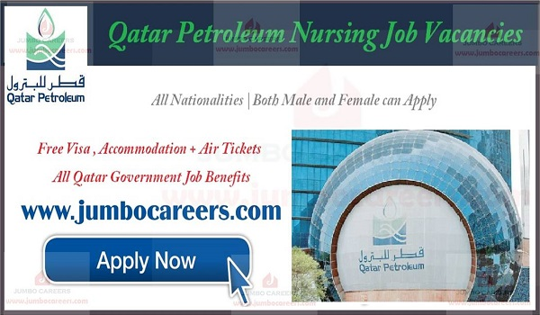 Qatar petroleum Nursing job vacancies, Current Nursing jobs in Qatar with benefits,