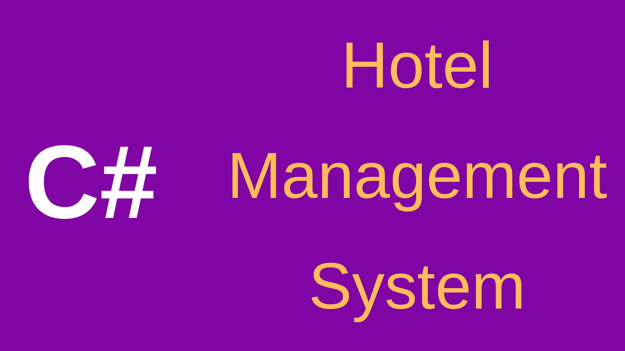 C# Hotel Management System Source Code - C#, JAVA,PHP