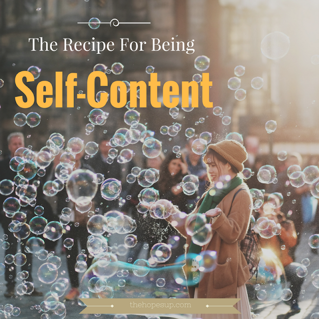 the recipe for being self content
