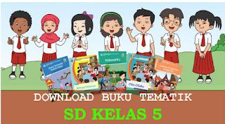 Buku Kelas 5 SD/MI K13 revisi 2018 terbaru