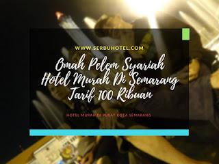 Omah Pelem Syariah, Hotel Murah Di Semarang Tarif 100 Ribuan