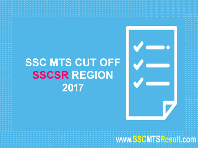 SSCSR MTS Cutoff Southern Region 2017 Andhra Pradesh, Puducherry, Tamil Nadu