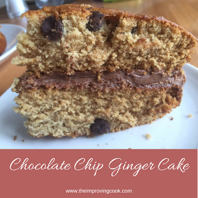 The Improving Cook- Chocolate Chip Ginger Cake