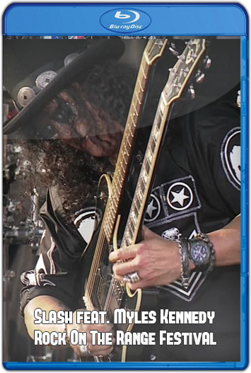 Slash feat. Myles Kennedy - Rock On The Range Festival (2015) HD 1080p