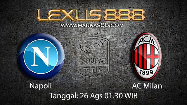 Prediksi Bola Jitu Napoli vs AC Milan ( Italian Serie A )