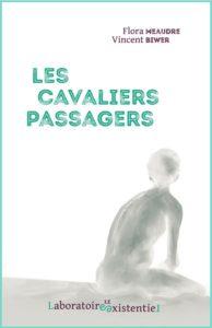 http://lelaboratoireexistentiel.fr/les-cavaliers-passagers/