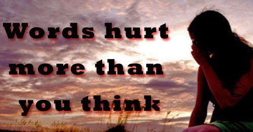 Words Hurt More Than You Think