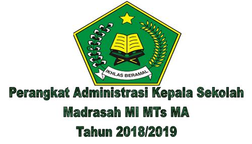 Perangkat Administrasi Kepala Sekolah Madrasah MI MTs MA Tahun 2018/2019
