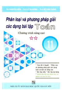 Phân Loại Và Phương Pháp Giải Các Dạng Bài Tập Toán 11 Tập 2 - Nguyễn Kiếm