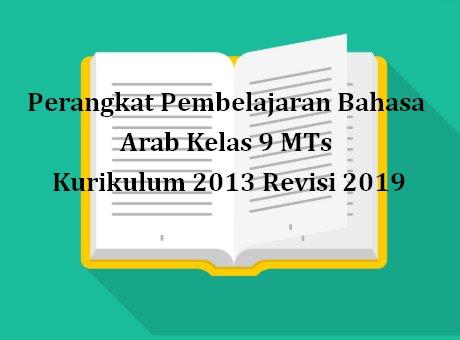 Perangkat Pembelajaran Bahasa Arab Kelas 9 K13 Revisi 2019