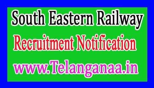 South Eastern Railway Recruitment Notification 2017