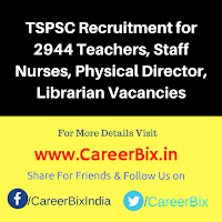 TSPSC Recruitment for 2944 Teachers, Staff Nurses, Physical Director, Librarian Vacancies