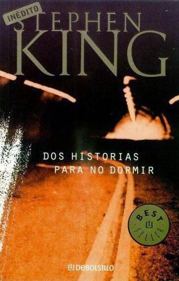 Dos Historias Para No Dormir, de Stephen King