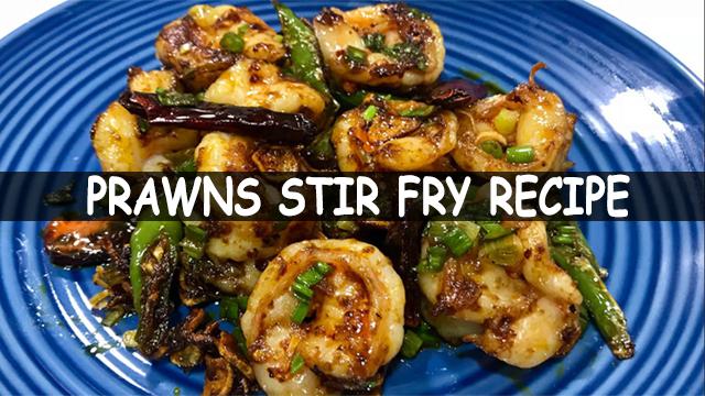 How To Make Prawns Stir Fry | Prawns Stir Fry Recipe | Chinese Recipe