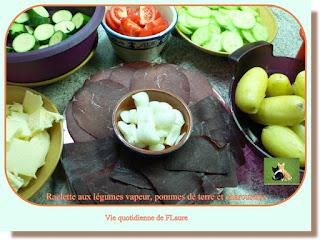 Vie quotidienne de FLaure : Raclette aux légumes vapeur, pommes de terre et charcuterie
