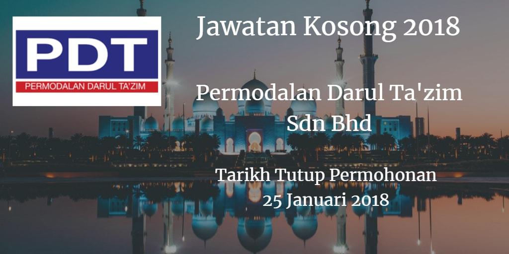 Jawatan Kosong Permodalan Darul Ta'zim Sdn Bhd 25 Januari 2018