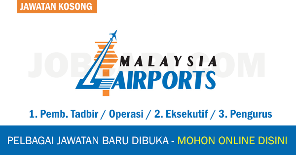 JAWATAN KOSONG MALAYSIA AIRPORT HOLDINGS BERHAD