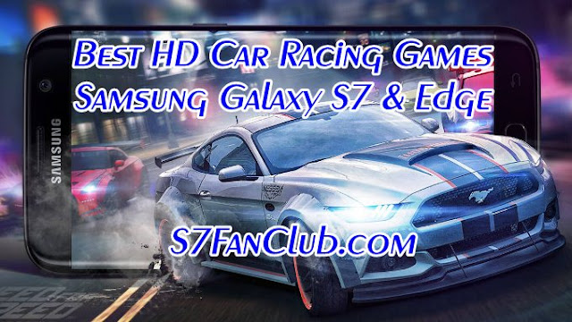 Download Best HD Galaxy S7 Car Racing Games