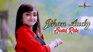 Lirik Lagu Budal Rabi (Dan Artinya) - Jihan Audy