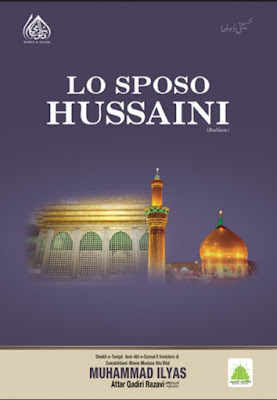 Download: Lo Sposo Hussaini pdf in Italian by Maulana Ilyas Attar Qadri