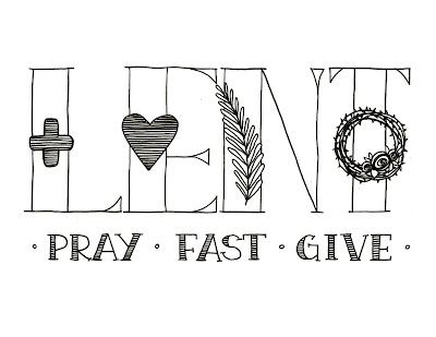 Look to Him and be Radiant: Lent: Pray, Fast, Give Printable