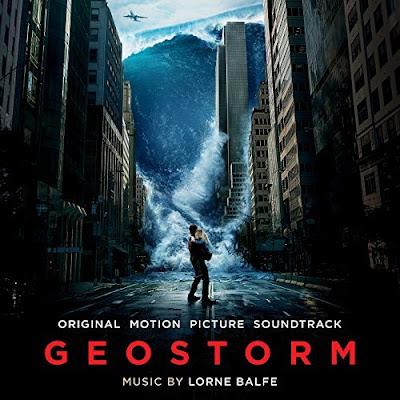 Geostorm Soundtrack Lorne Balfe