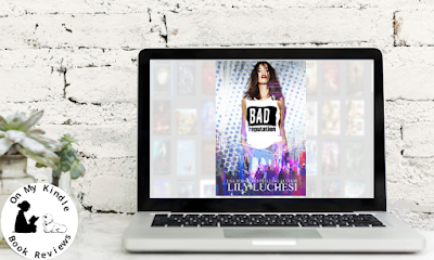 Find BAD REPUTATION by Lily Luchesi on Goodreads and Amazon!