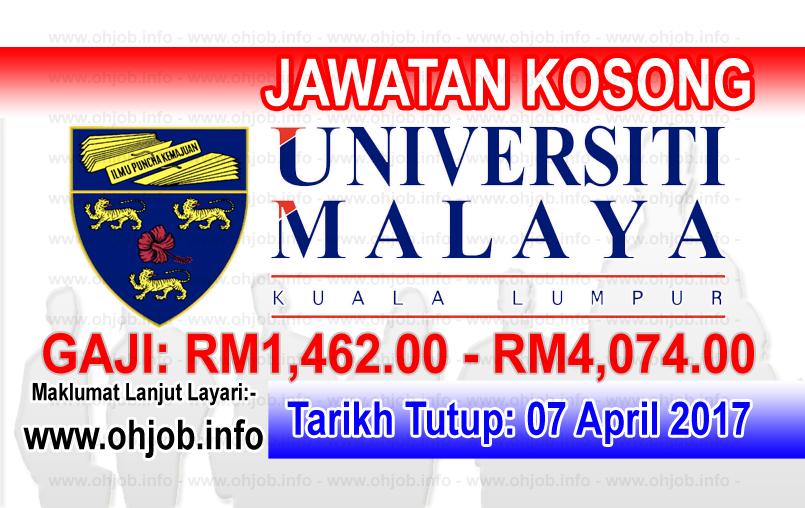 Jawatan Kerja Kosong UM - Universiti Malaya logo www.ohjob.info april 2017